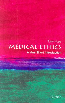 Medical Ethics By Hope, R. A.