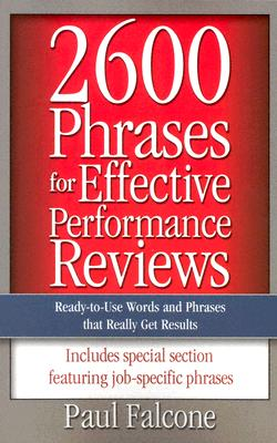 2600 Phrases For Effective Performance Reviews By Falcone, Paul