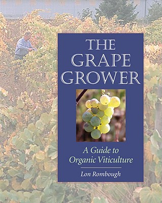 The Grape Grower By Rombough, Lon